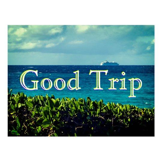 Good Trip Postcard