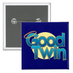 Good Twin 15 Cm Square Badge