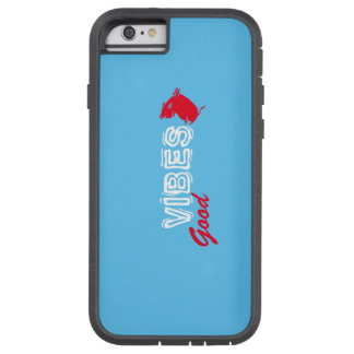 Good VIBES iPhone 6/6s, Tough Xtreme Tough Xtreme iPhone 6 Case