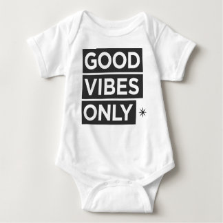 Good Vibes Only Baby Bodysuit