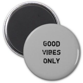 """Good Vibes Only"" Colorful 6 Cm Round Magnet"