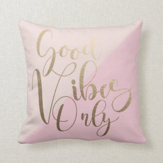 """Good Vibes Only Faux Gold 16"""" x 16"""" Throw Pillow"""