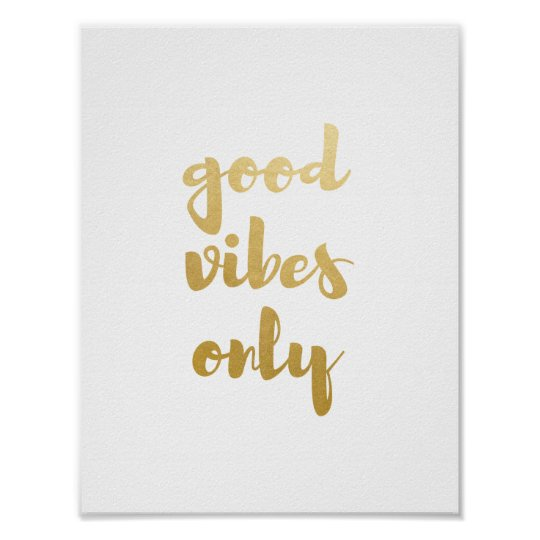 Good Vibes Only Faux Gold Foil Poster