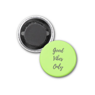 Good Vibes Only Green Magnet