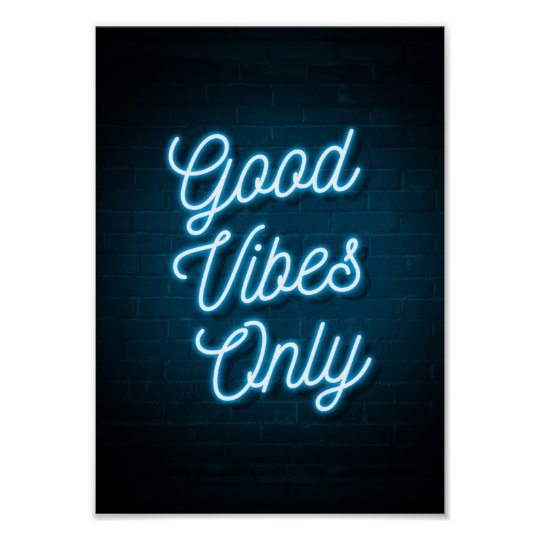 Good Vibes Only - Neon Poster