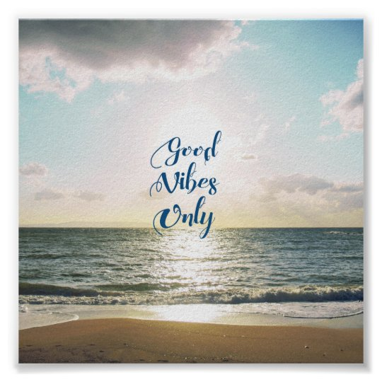 """""""Good Vibes Only"""" Quote Positive Sea Sun Blue"""