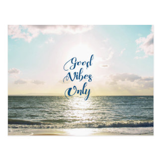 """Good Vibes Only"" Quote Positive Sea Sun Postcard"