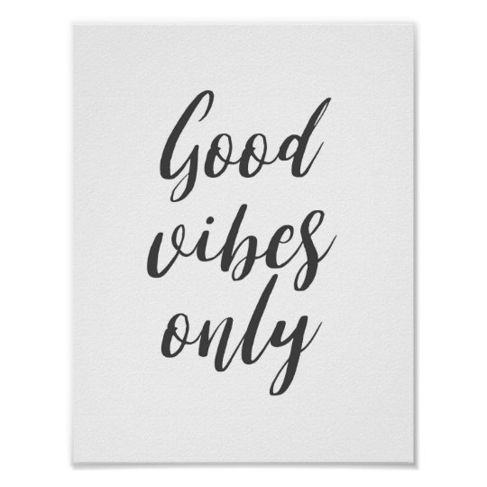 """""""Good Vibes Only"""" Quote Poster"""