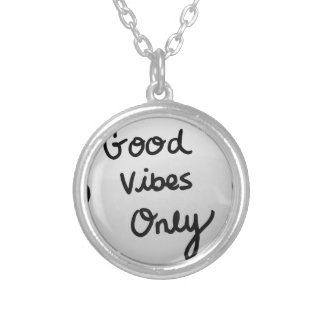 Good Vibes Only Round Pendant Necklace