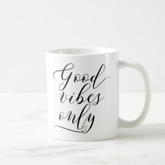 Good Vibes Only - Script Typography Coffee Mug