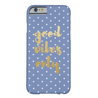 Good Vibes Polka Dot Barely There iPhone 6 Case