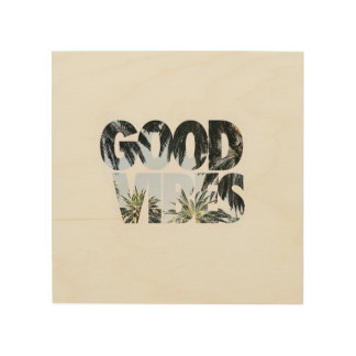 Good Vibes ~ Wooden Wall Art