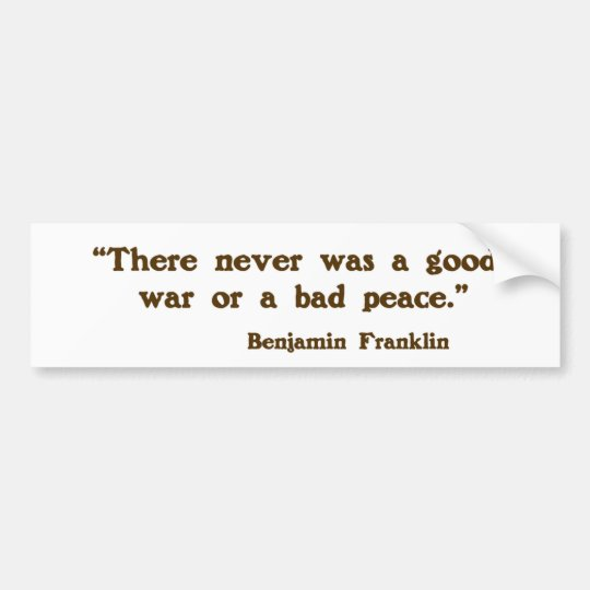 Good War, Bad Peace Bumper Sticker