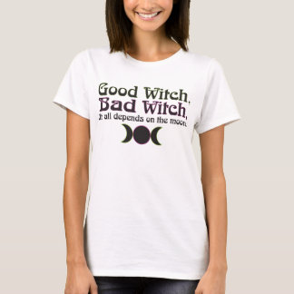"""""""Good Witch, Bad Witch..."""" Apparel T-Shirt"""