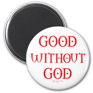Good Without God Magnet
