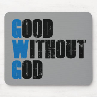 Good Without God Mouse Pad