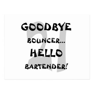 GoodBye Bouncer...Hello Bartender! Postcard