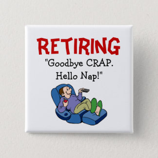 Goodbye CRAP, Hello Nap Retirement Pin
