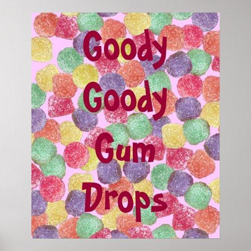Goody Goody Gum Drops Poster