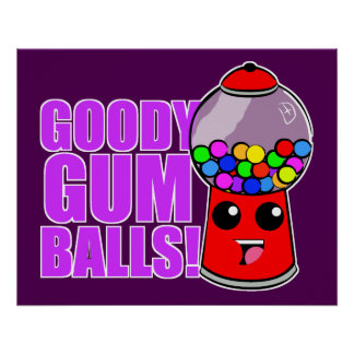 Goody Gum Balls Poster
