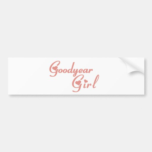 Goodyear Girl tee shirts Bumper Stickers