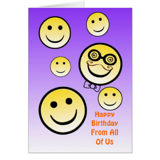 Goofy Birthday Smiley Face, From All Of Us Greeting Card
