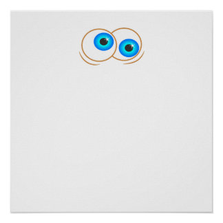 Googly Eyes Posters