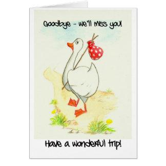 Goose 'Good Trip' Greeting Card