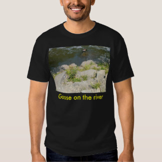 Goose on the river shirts