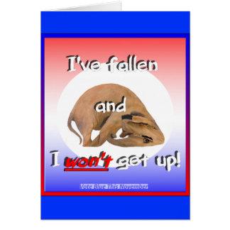 GOP elephant: 'I've fallen & I won't get up!' Greeting Card
