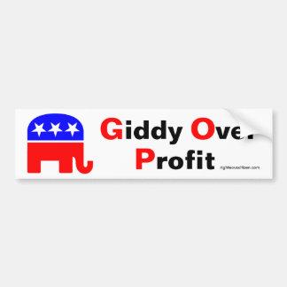 GOP: Giddy Over Profit Bumper Sticker