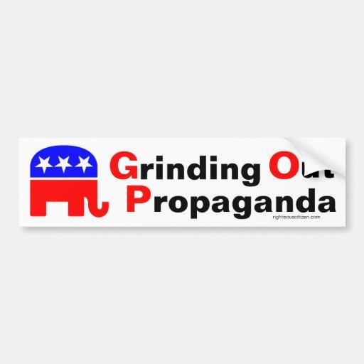 GOP: Grinding Out Propaganda Bumper Stickers