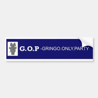 GOP Gringo Bumpersticker Bumper Sticker