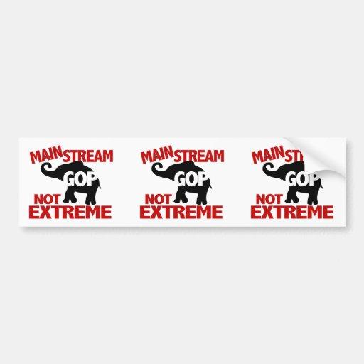 GOP is Mainstream Not Extreme Bumper Sticker