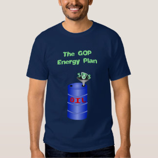 GOP Love For Oil Shirts