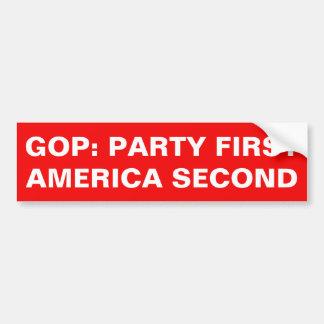 GOP: PARTY FIRST, AMERICA SECOND BUMPER STICKER