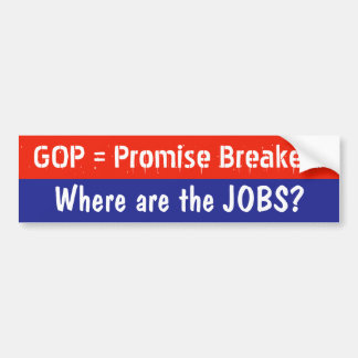GOP Promise Breakers bumper sticker