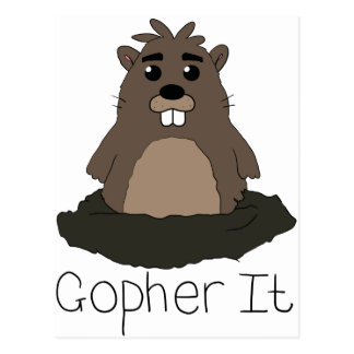 Gopher It! (Go for it!) Postcard