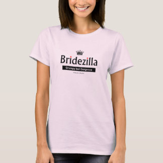 Gorgeous Bridezilla T-Shirt