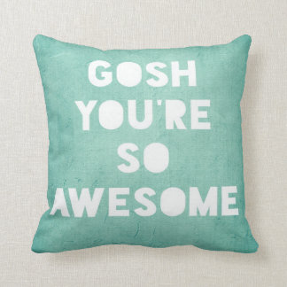 Gosh,Awesome Pillow
