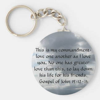 Gospel of John 15:12-13 Key Chains