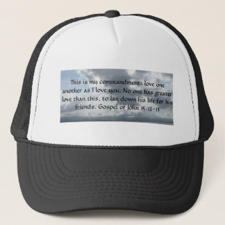 Gospel of John 15:12-13 Trucker Hat