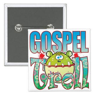 Gospel Troll 15 Cm Square Badge