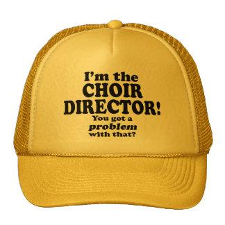 Got A Problem With That, Choir Director Hats