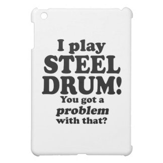 Got A Problem With That, Steel Drum iPad Mini Cover
