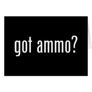 got ammo? card