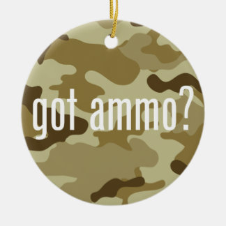 Got ammo? - single-sided round ceramic decoration
