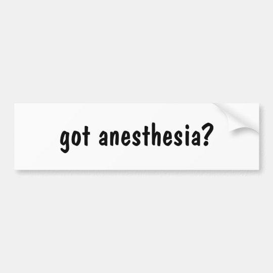 got anaesthesia? bumper sticker