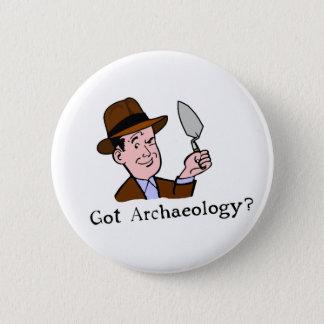 Got Archaeology? Badge