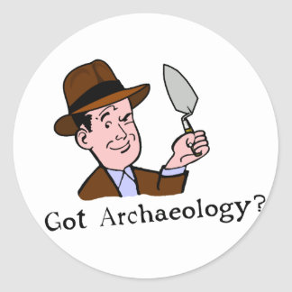 Got Archaeology? Stickers